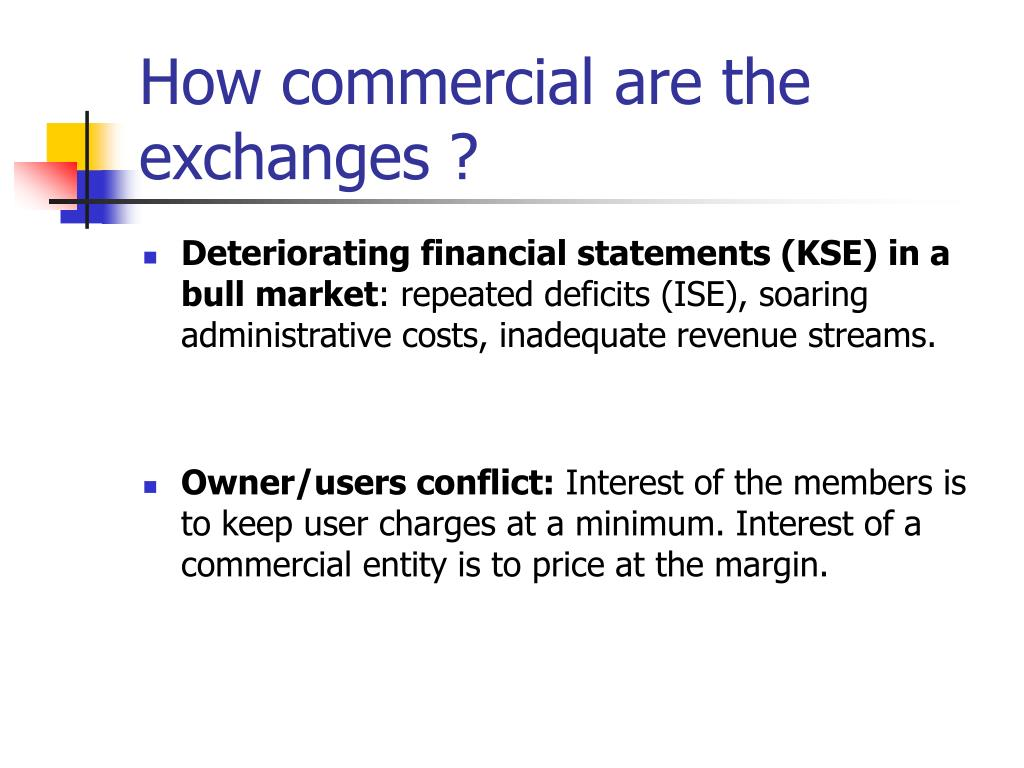 How commercial are the exchanges ?