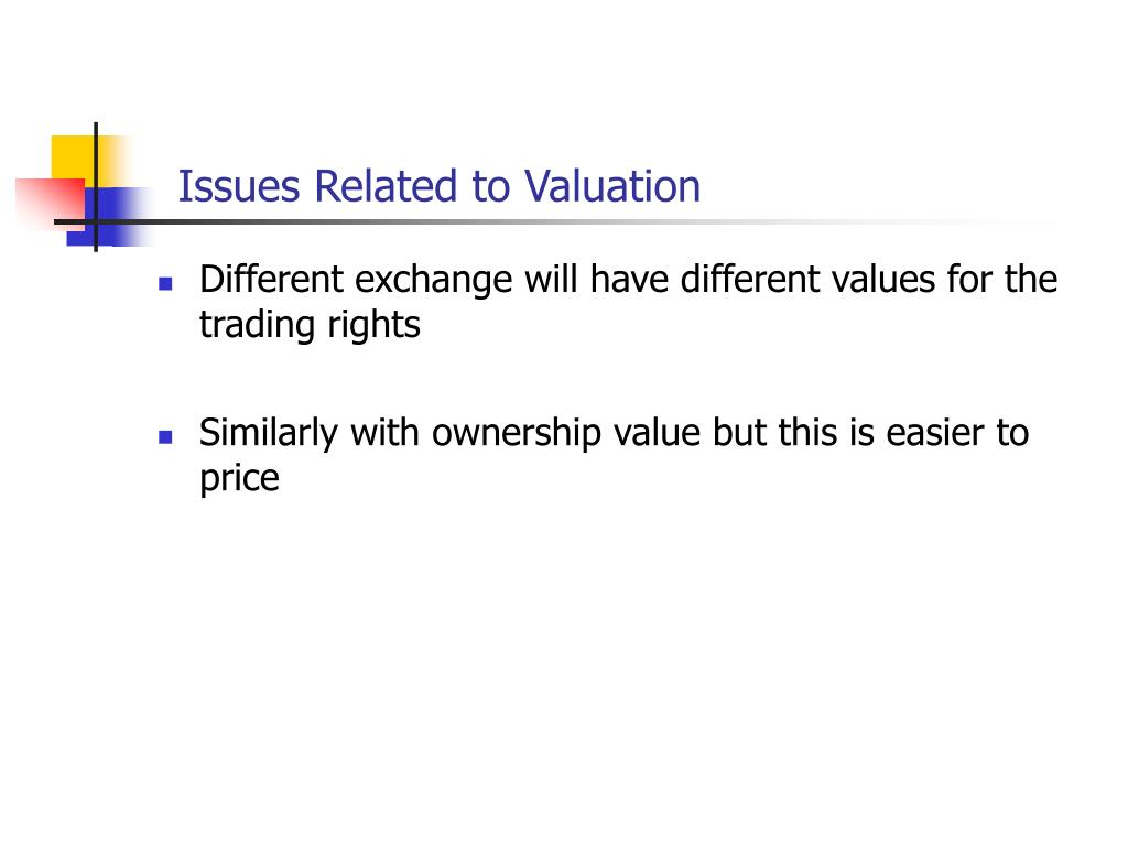 Issues Related to Valuation