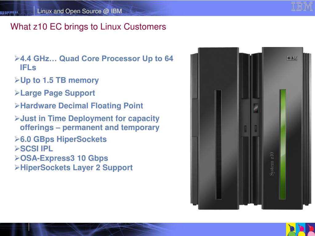 What z10 EC brings to Linux Customers