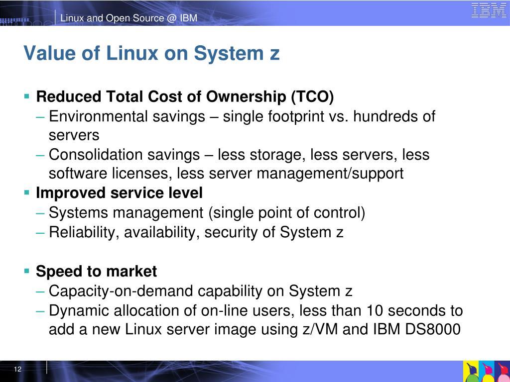 Value of Linux on System z