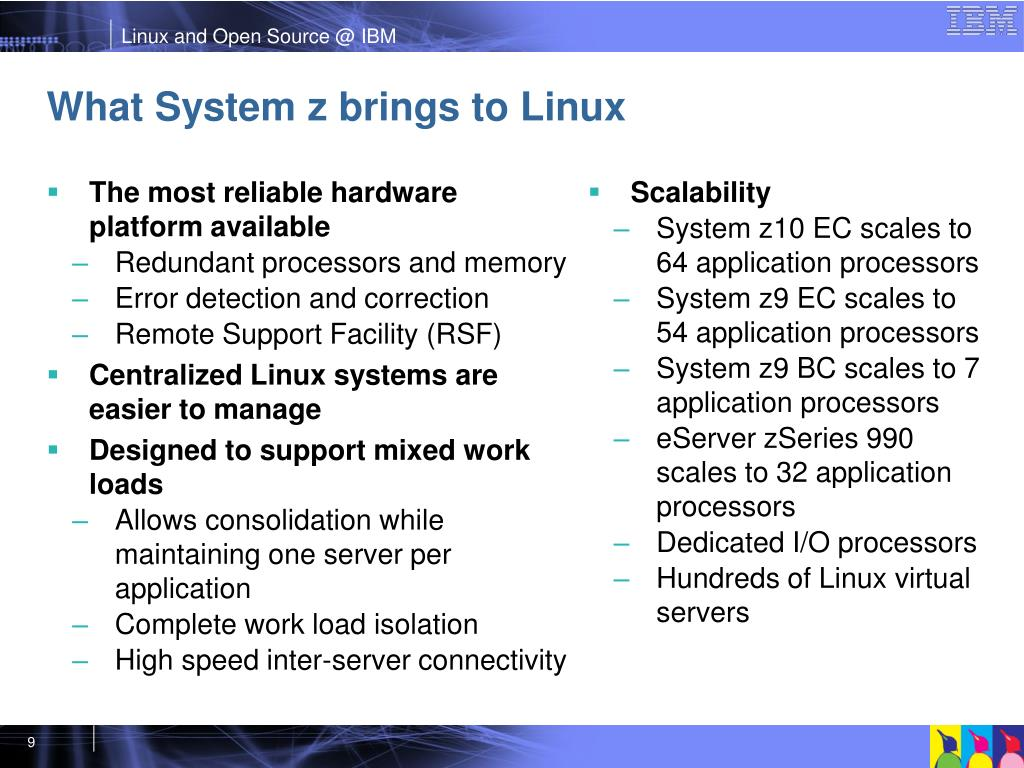 What System z brings to Linux