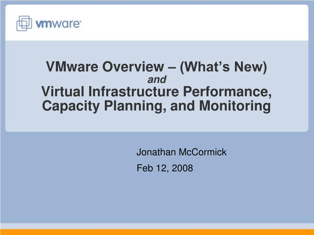 VMware Overview – (What's New)