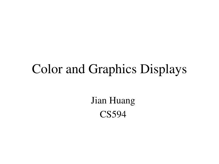 Color and graphics displays