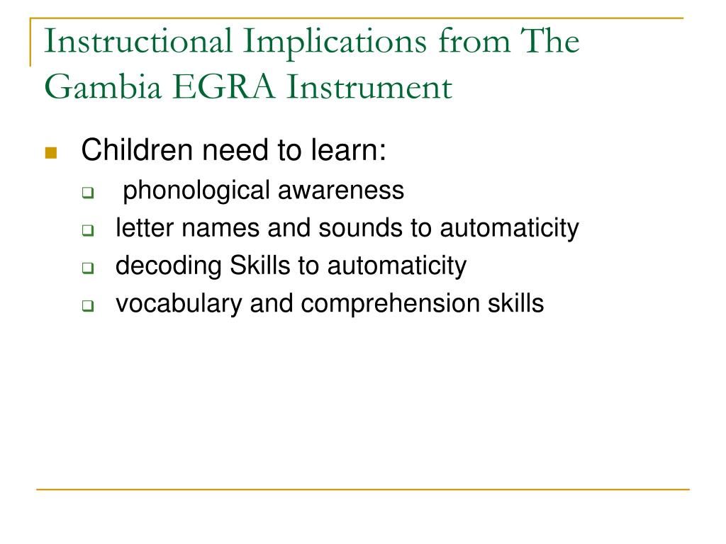 Instructional Implications from The Gambia EGRA Instrument