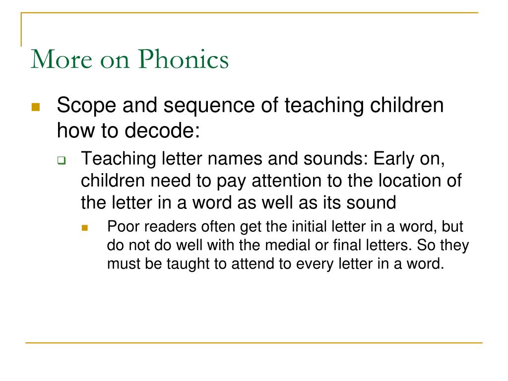 More on Phonics