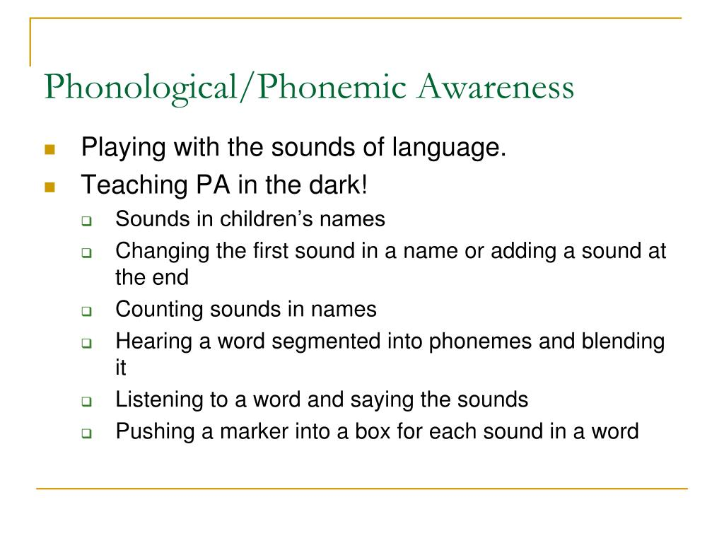Phonological/Phonemic Awareness