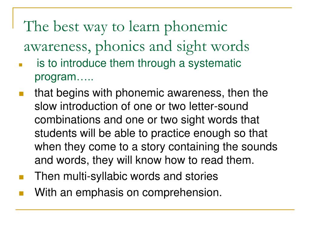 The best way to learn phonemic awareness, phonics and sight words