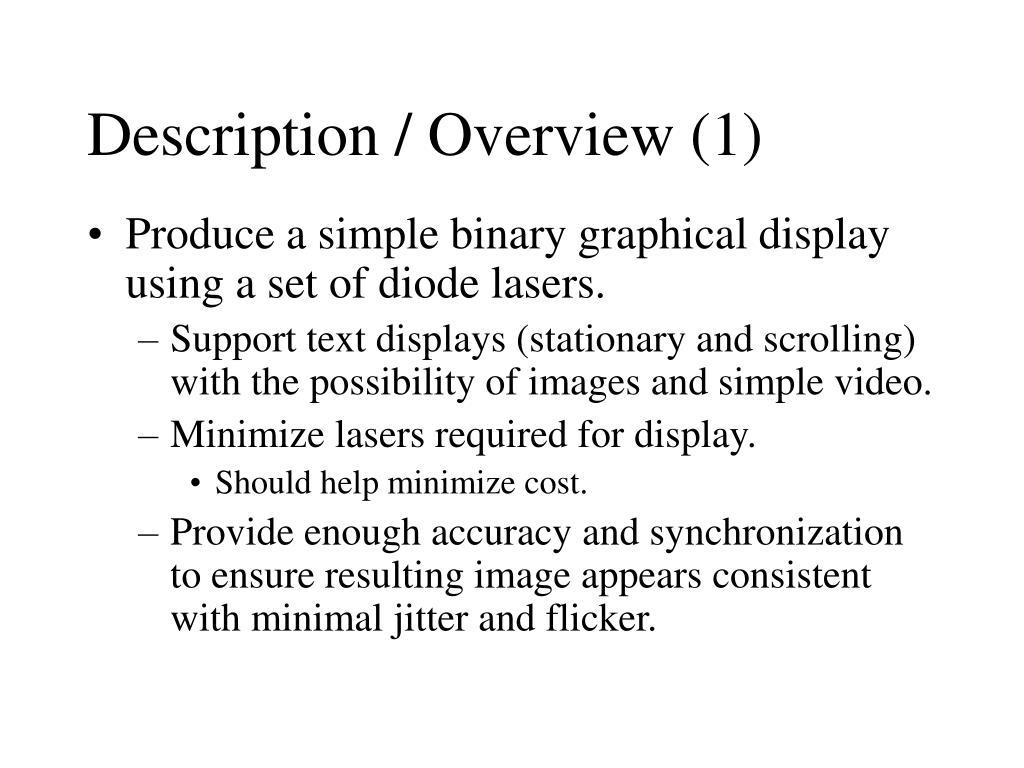 Description / Overview (1)