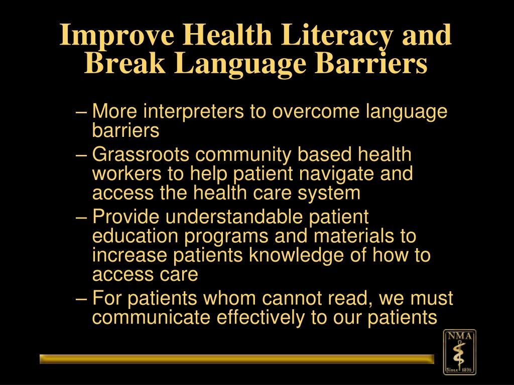 Improve Health Literacy and Break Language Barriers