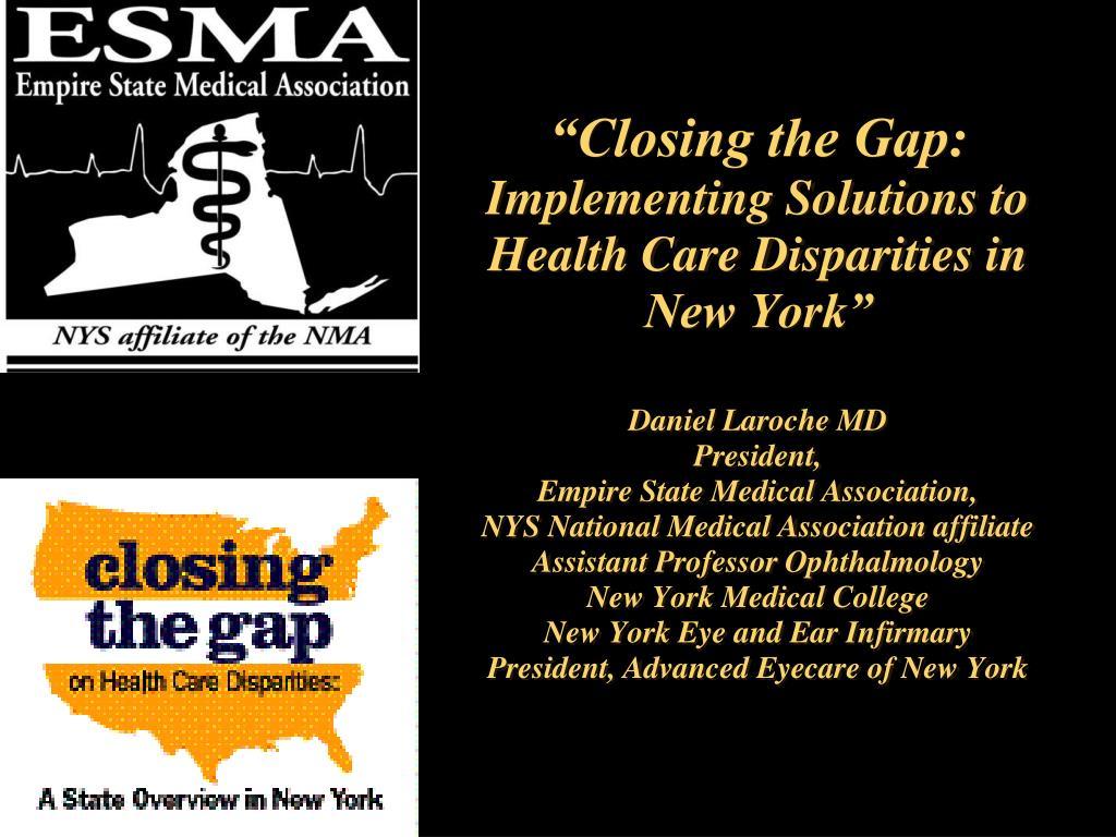 """""""Closing the Gap:"""