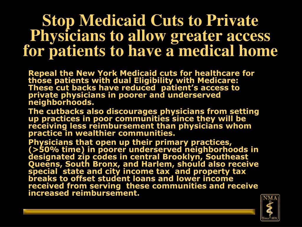 Stop Medicaid Cuts to Private Physicians to allow greater access for patients to have a medical home