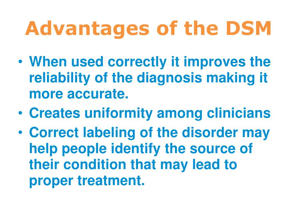 Advantages of the DSM