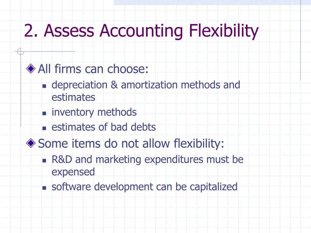 2. Assess Accounting Flexibility