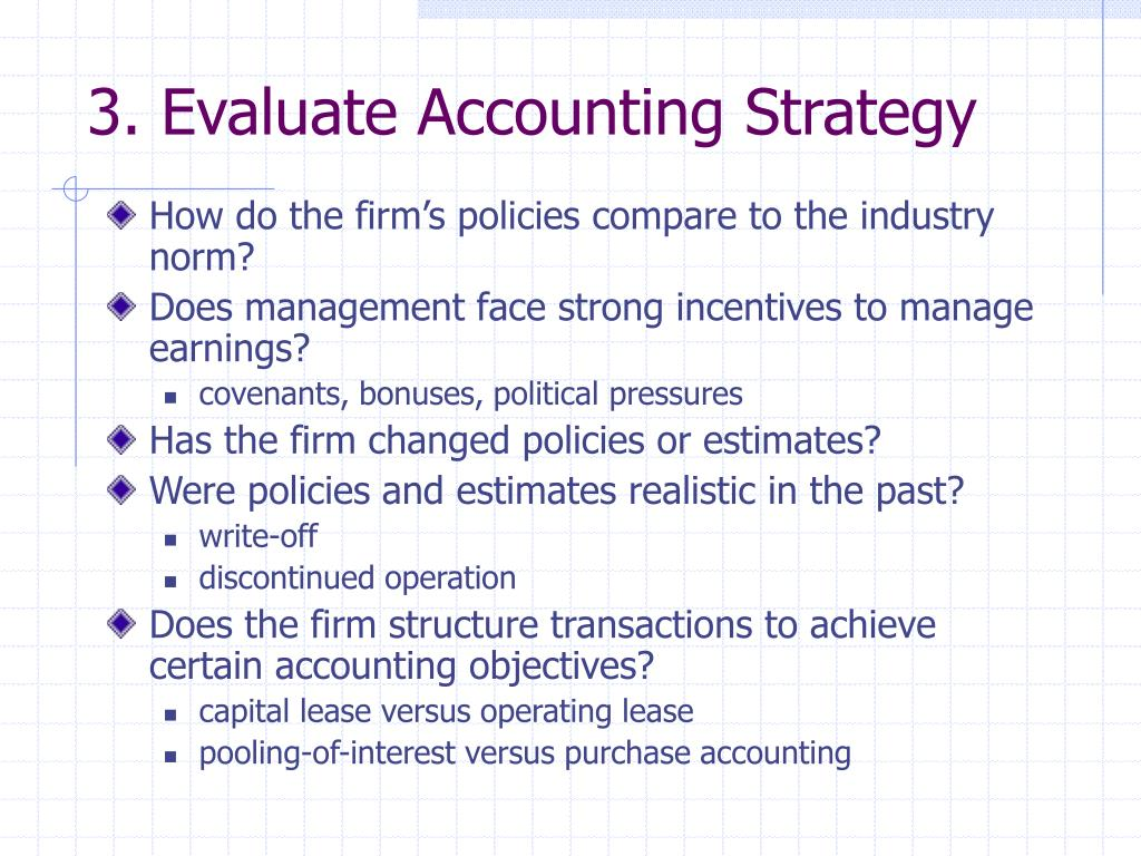 3. Evaluate Accounting Strategy