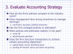 3 evaluate accounting strategy