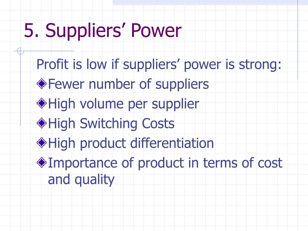 5. Suppliers' Power