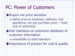 pc power of customers