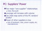 pc suppliers power