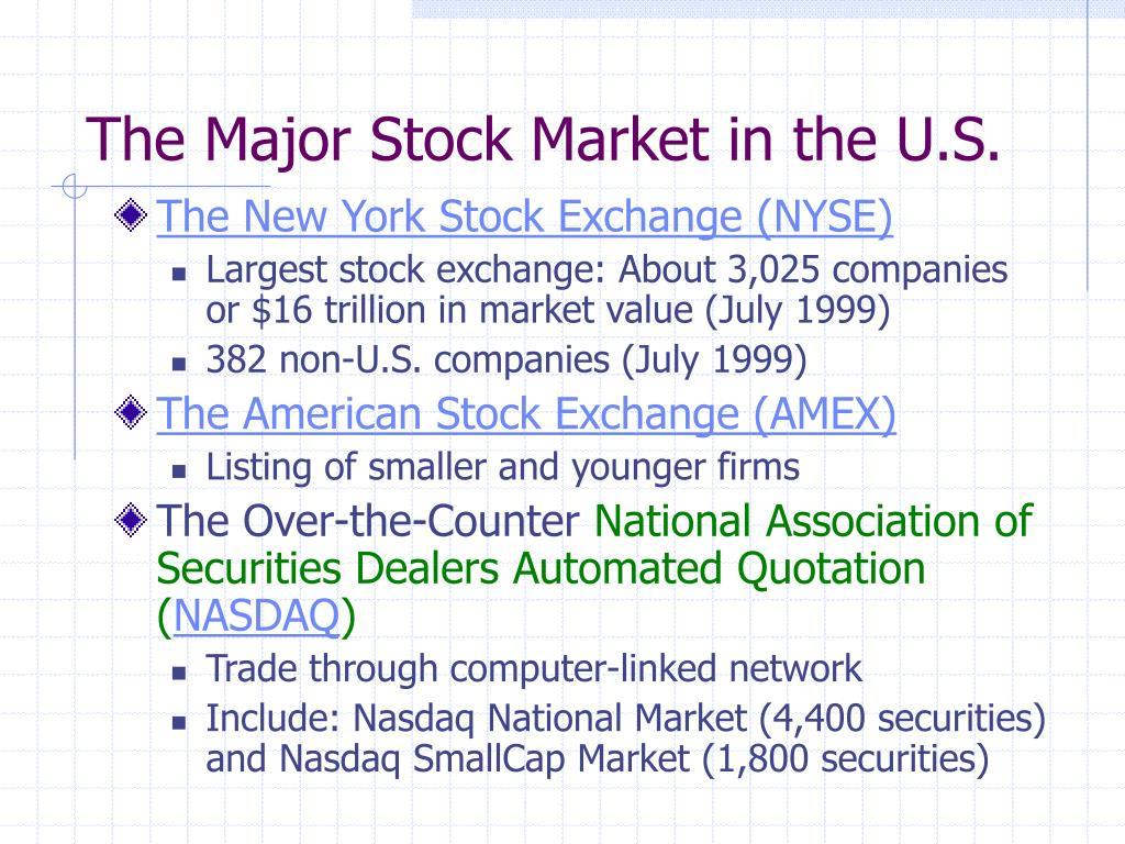 The Major Stock Market in the U.S.