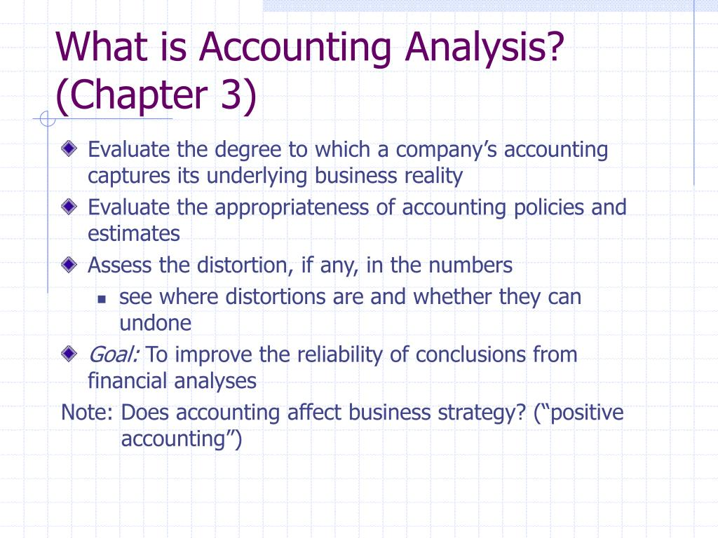 What is Accounting Analysis?
