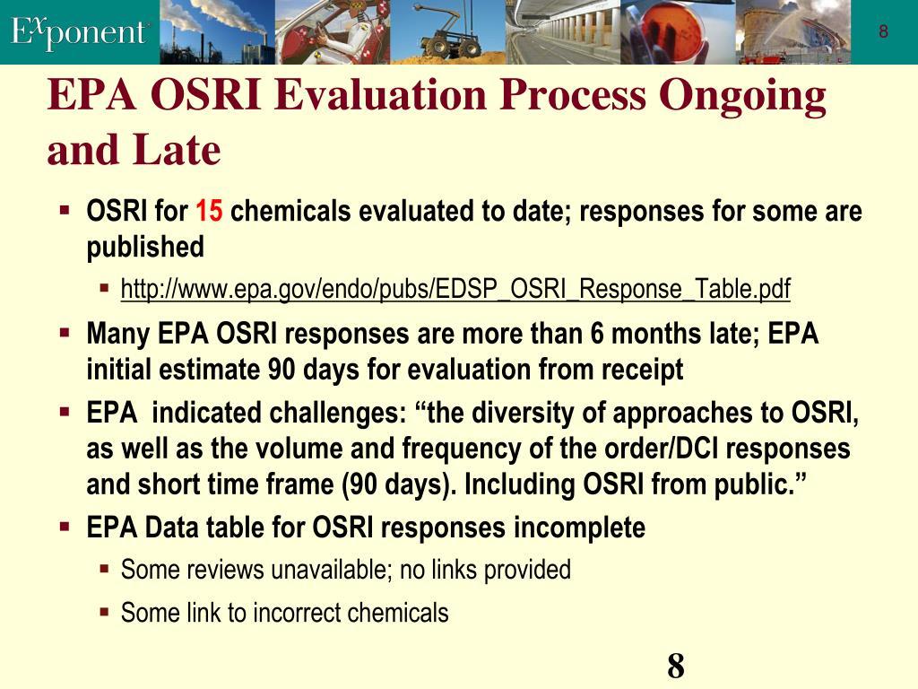 EPA OSRI Evaluation Process Ongoing and Late