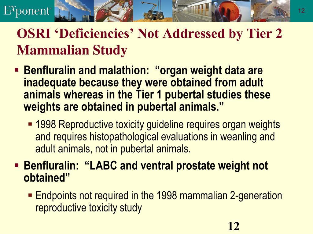 OSRI 'Deficiencies' Not Addressed by Tier 2 Mammalian Study