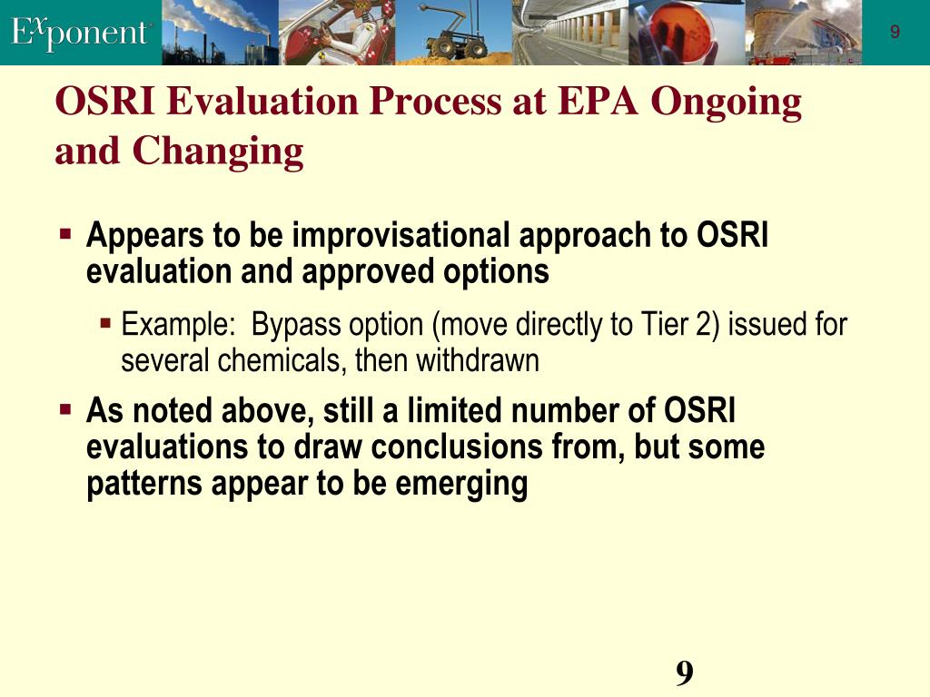 OSRI Evaluation Process at EPA Ongoing and Changing