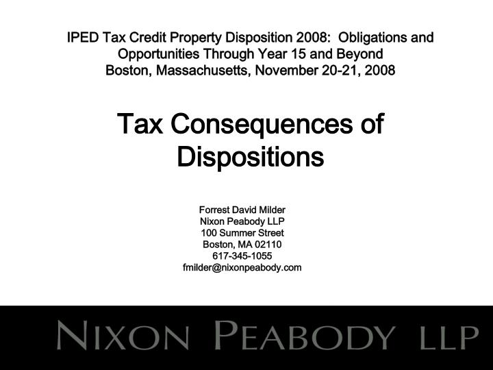 IPED Tax Credit Property Disposition 2008:  Obligations and Opportunities Through Year 15 and Beyond