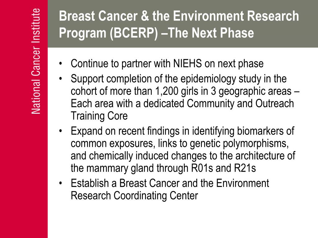 Breast Cancer & the Environment Research Program (BCERP) –The Next Phase