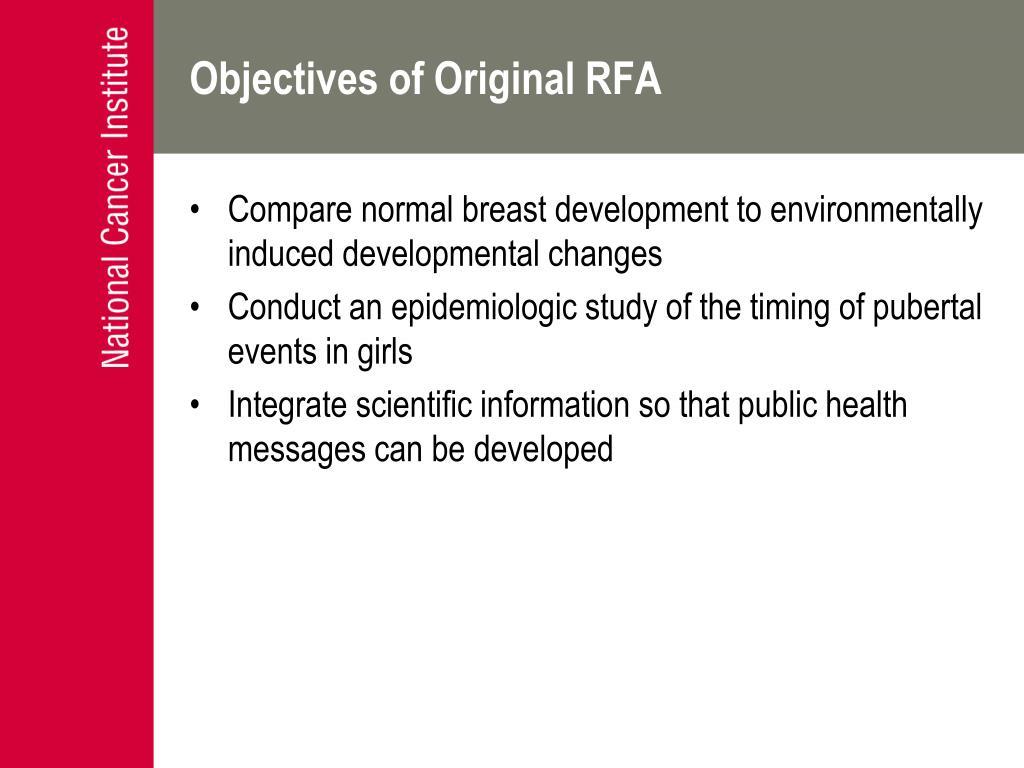 Objectives of Original RFA