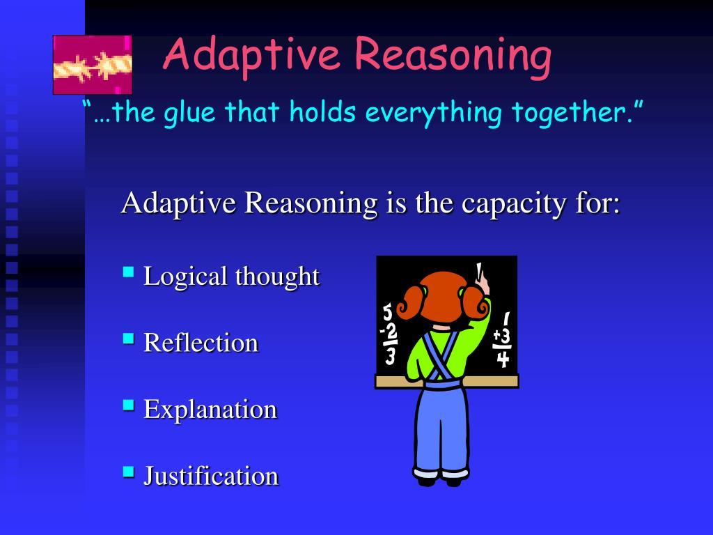 Adaptive Reasoning