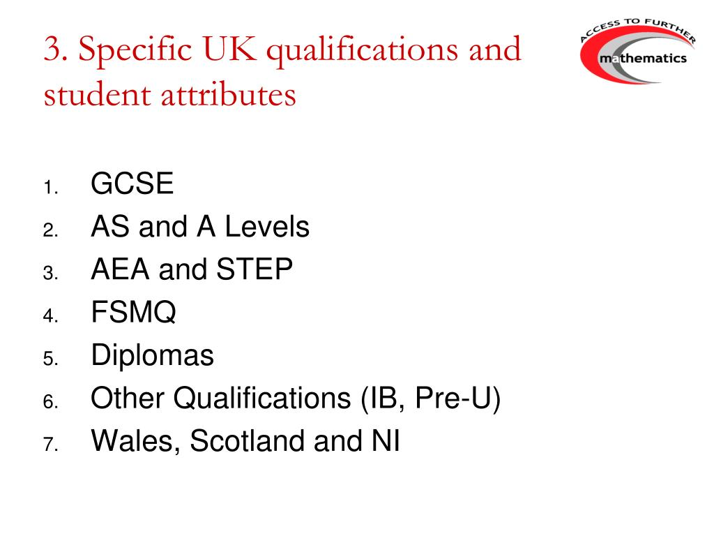 3. Specific UK qualifications and