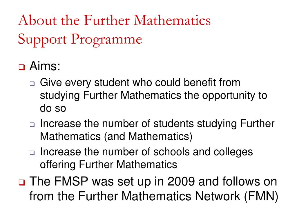 About the Further Mathematics