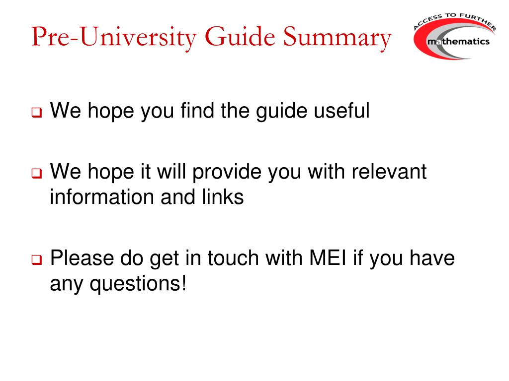 Pre-University Guide Summary