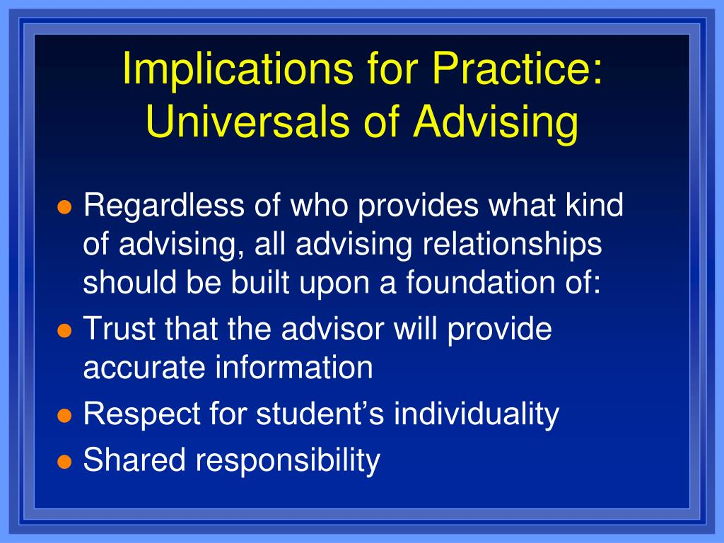Implications for Practice: Universals of Advising