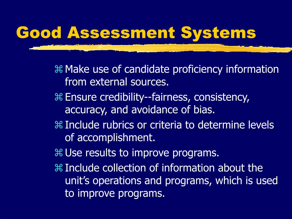 Good Assessment Systems