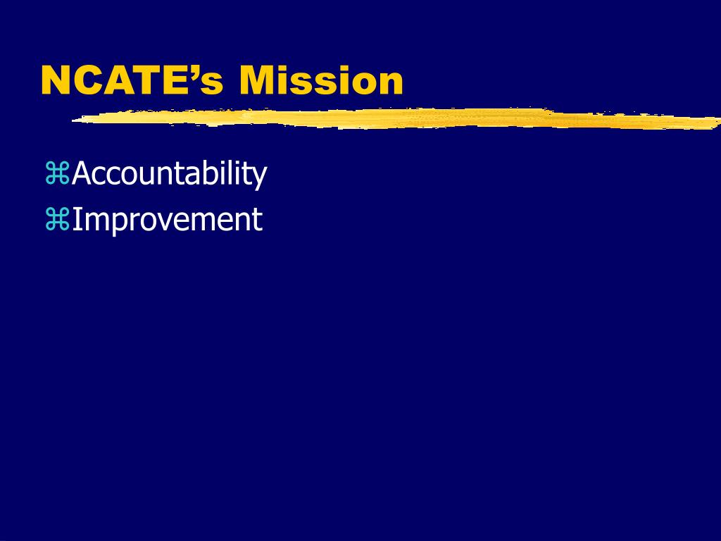 NCATE's Mission