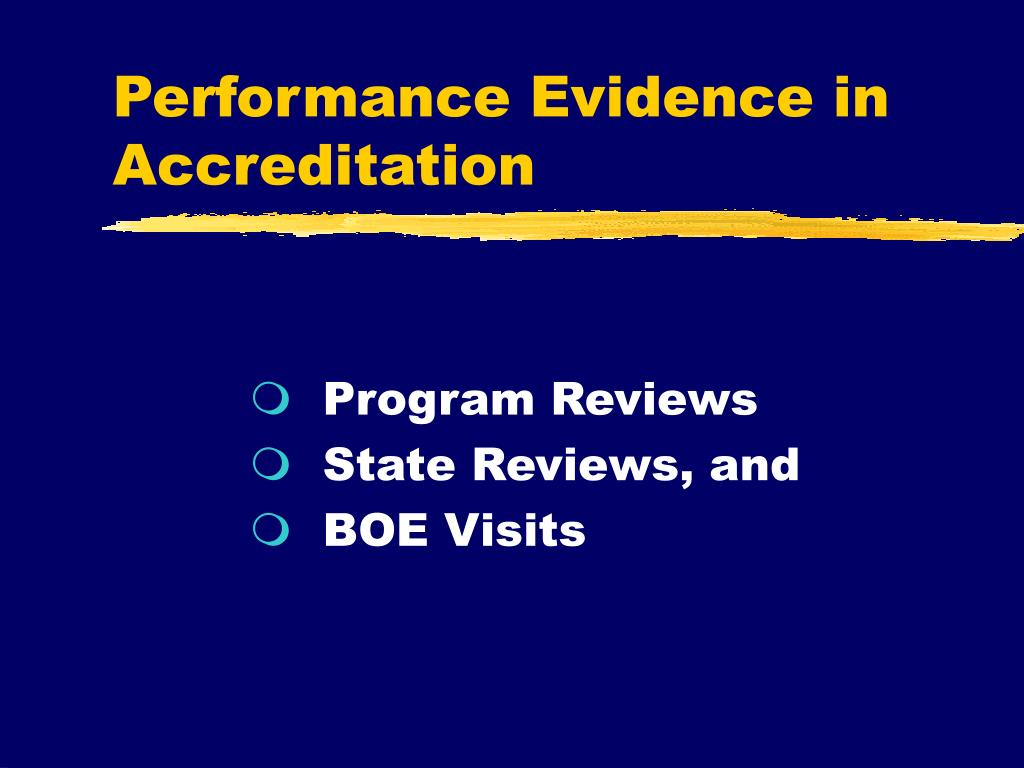 Performance Evidence in Accreditation