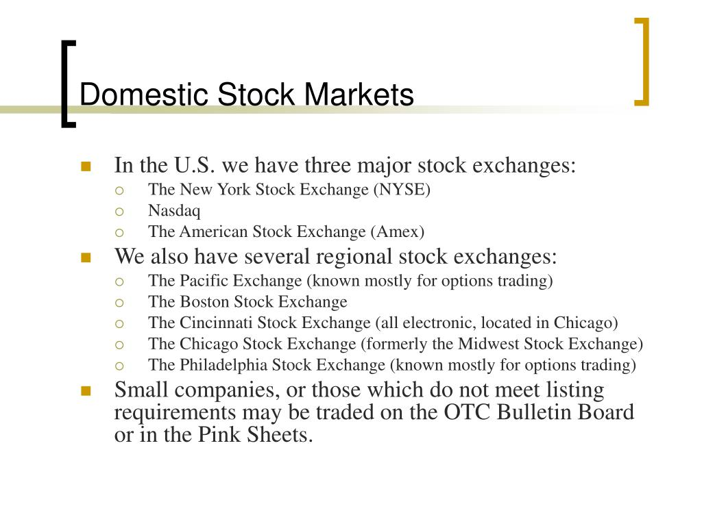 Domestic Stock Markets