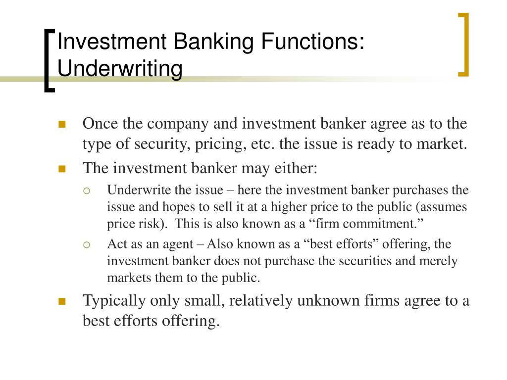 Investment Banking Functions: