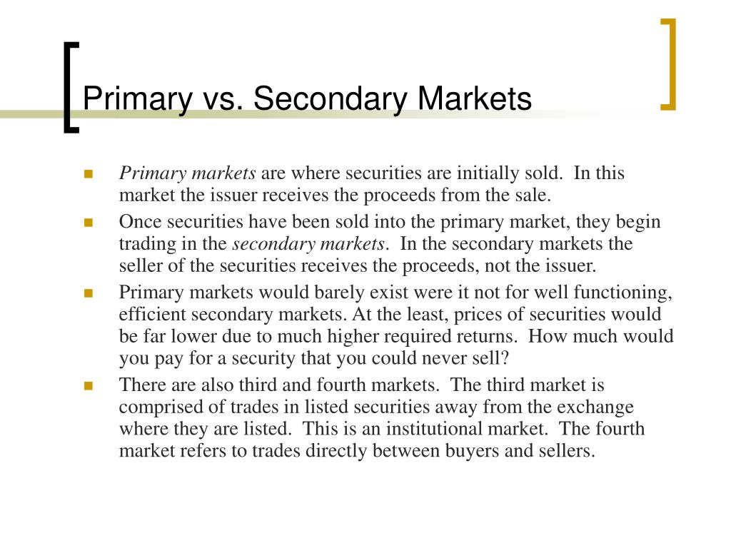 Primary vs. Secondary Markets