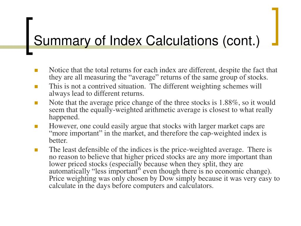 Summary of Index Calculations (cont.)