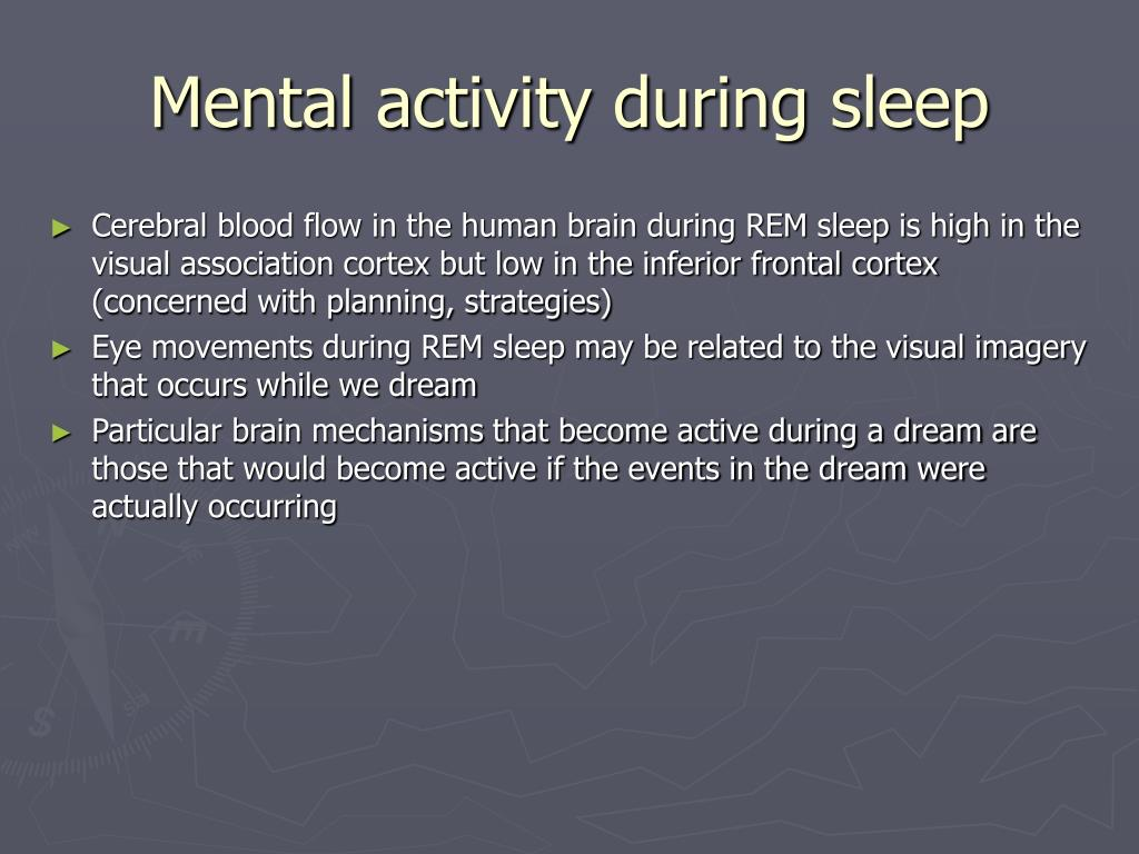 Mental activity during sleep