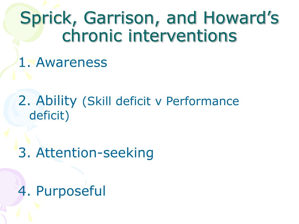 Sprick, Garrison, and Howard's chronic interventions