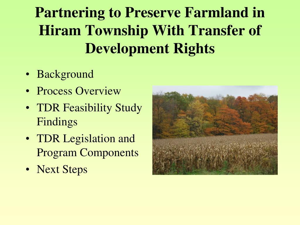 Partnering to Preserve Farmland in Hiram Township With Transfer of Development Rights