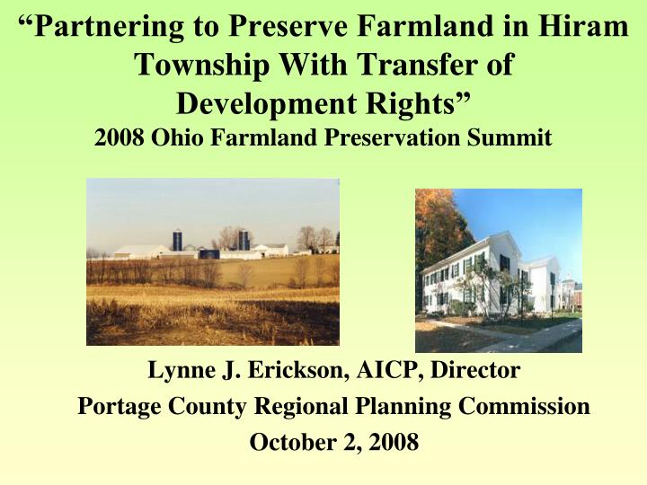 """Partnering to Preserve Farmland in Hiram Township With Transfer of"