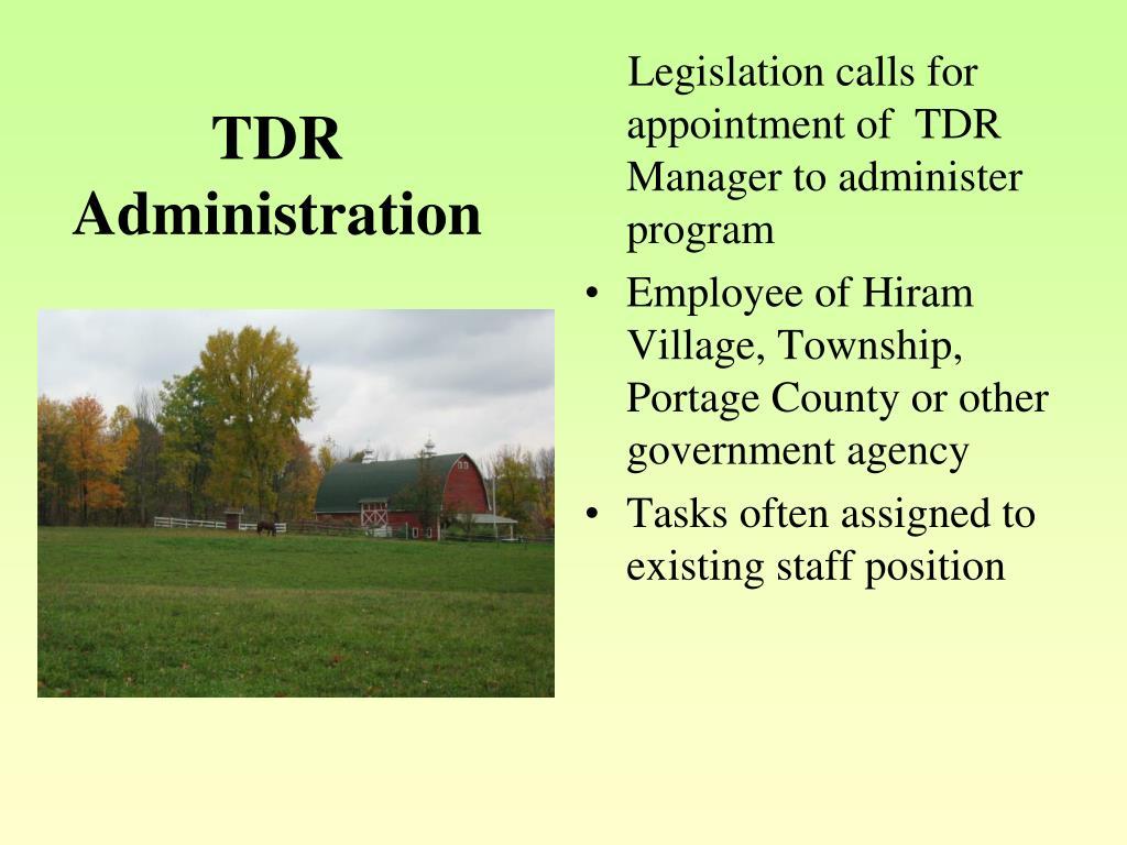 TDR Administration