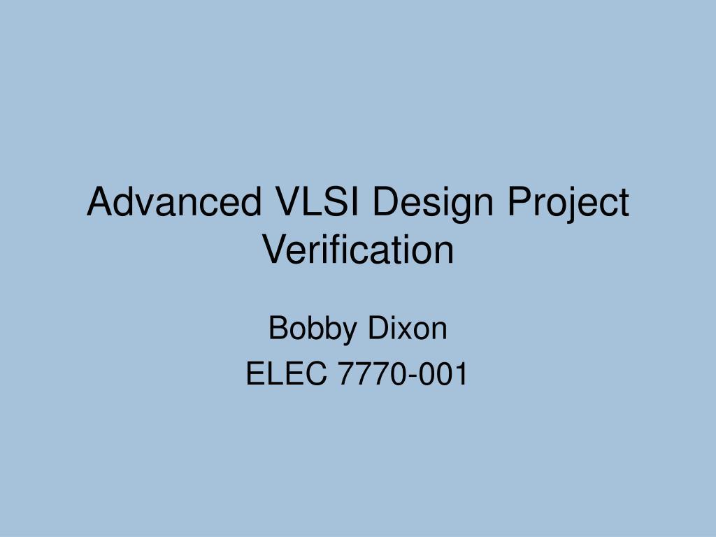 Advanced VLSI Design Project