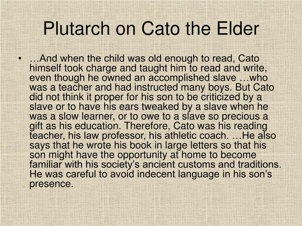 Plutarch on Cato the Elder