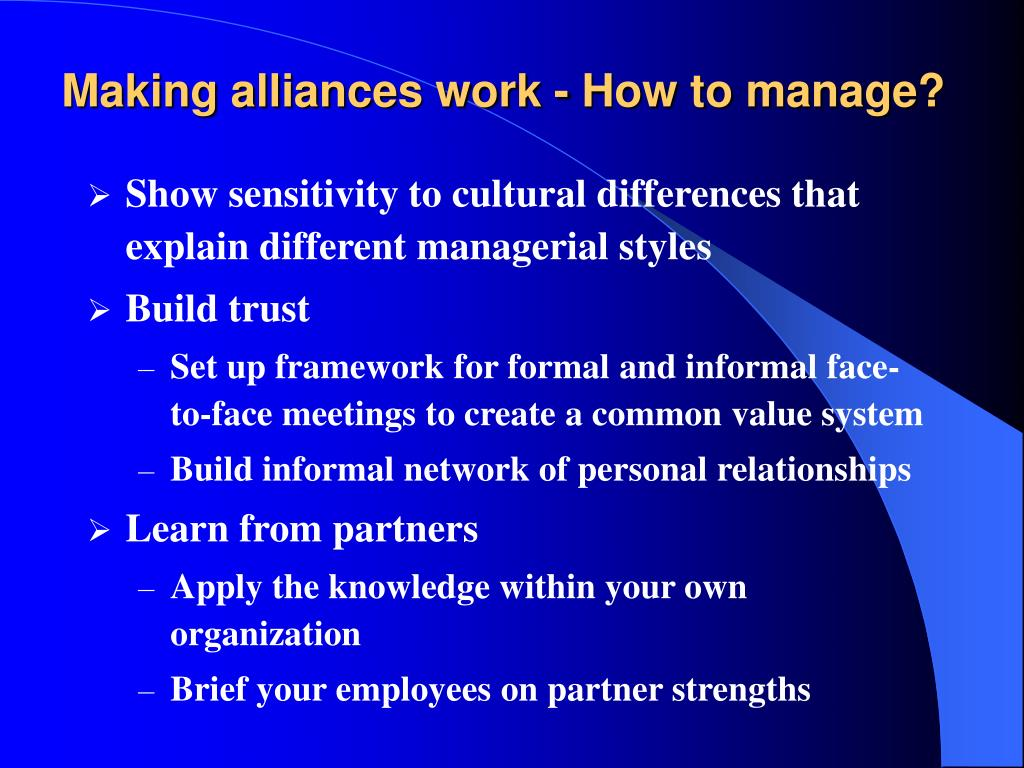 Making alliances work - How to manage?